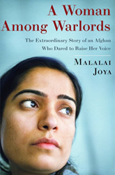 A Woman Among Warlords, Malalai Joya's book